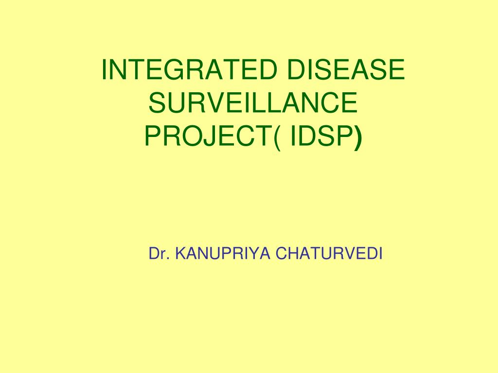 integrated disease surveillance project idsp l.