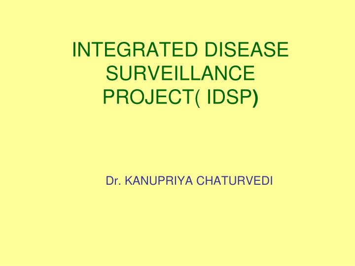 integrated disease surveillance project idsp n.
