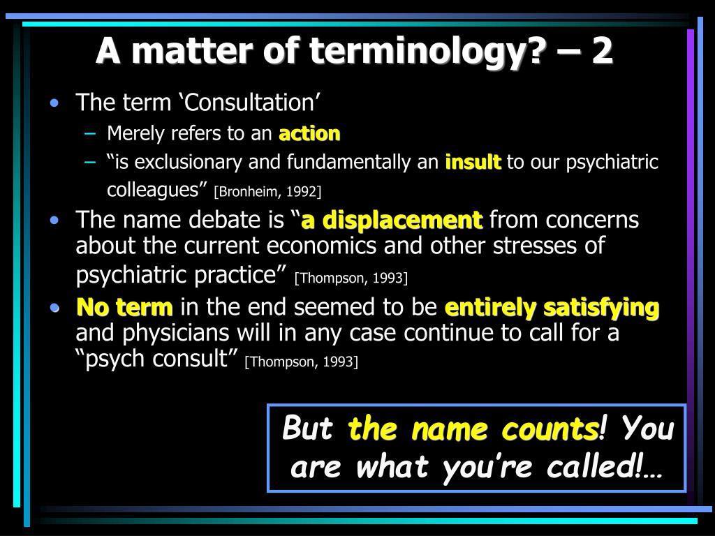 A matter of terminology? – 2