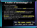 a matter of terminology 2