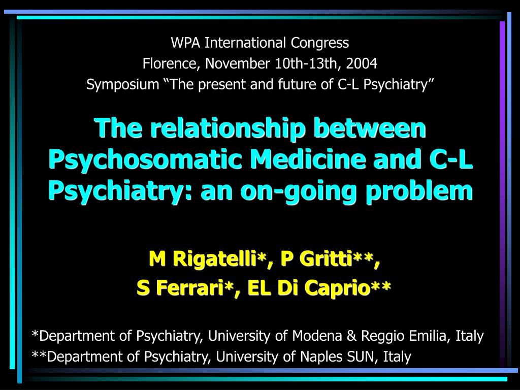 the relationship between psychosomatic medicine and c l psychiatry an on going problem l.