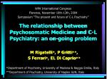 the relationship between psychosomatic medicine and c l psychiatry an on going problem