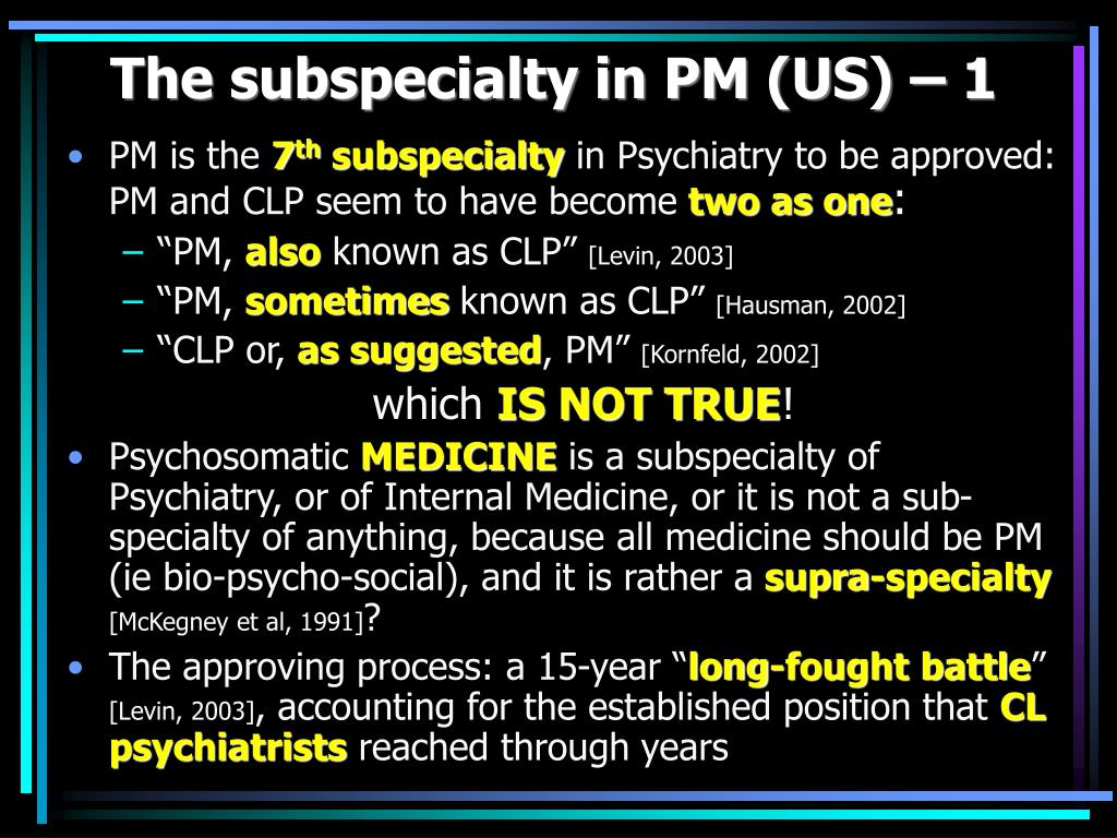 The subspecialty in PM (US) – 1