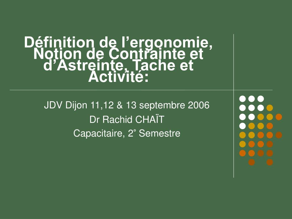 Ppt d finition de l ergonomie notion de contrainte et d for Definition de l