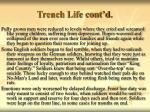 trench life cont d