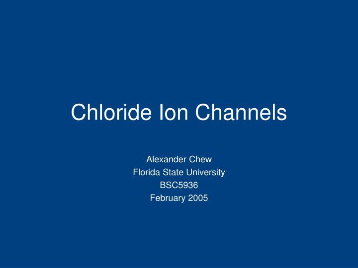 chloride ion channels n.