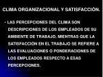 clima organizacional y satisfacci n