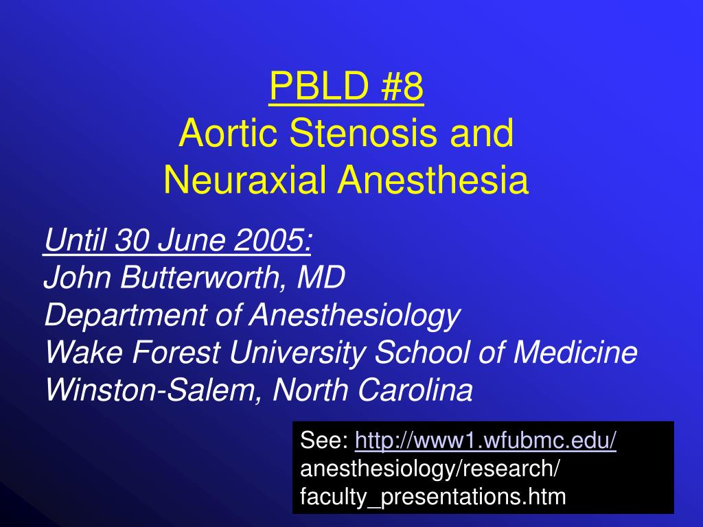 pbld 8 aortic stenosis and neuraxial anesthesia l.