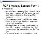 pqp strategy lesson part 1