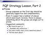 pqp strategy lesson part 2
