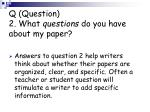 q question 2 what questions do you have about my paper