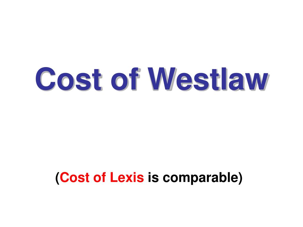 cost of westlaw l.