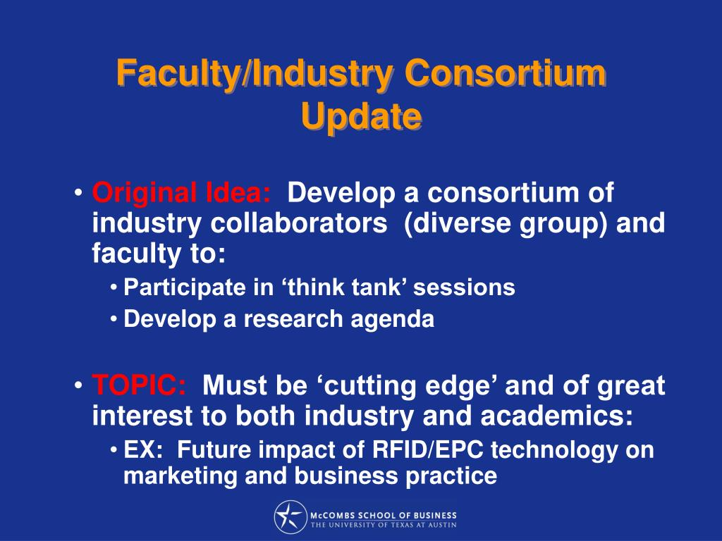 Faculty/Industry Consortium Update
