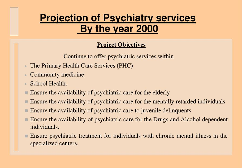 projection of psychiatry services by the year 2000 l.