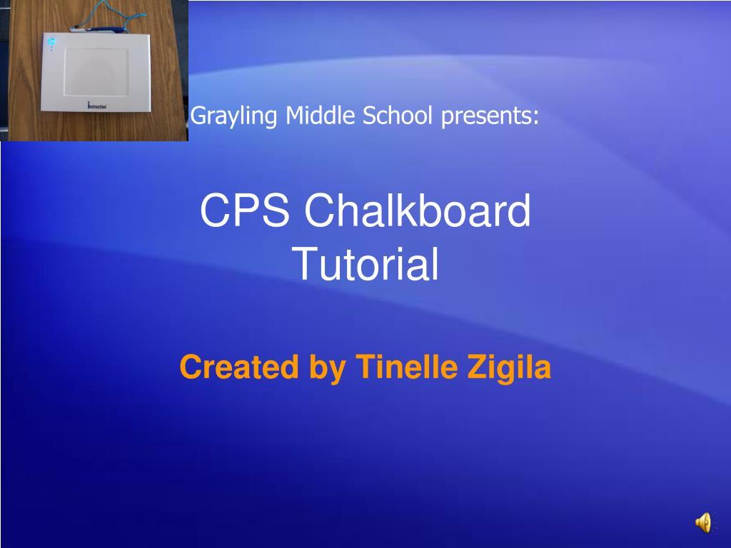 cps chalkboard tutorial l.