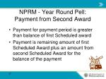 nprm year round pell payment from second award