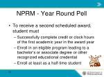 nprm year round pell