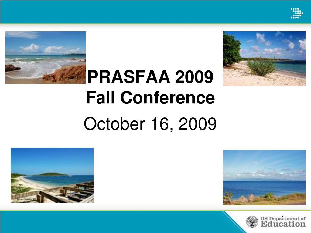 prasfaa 2009 fall conference l.