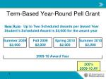 term based year round pell grant8
