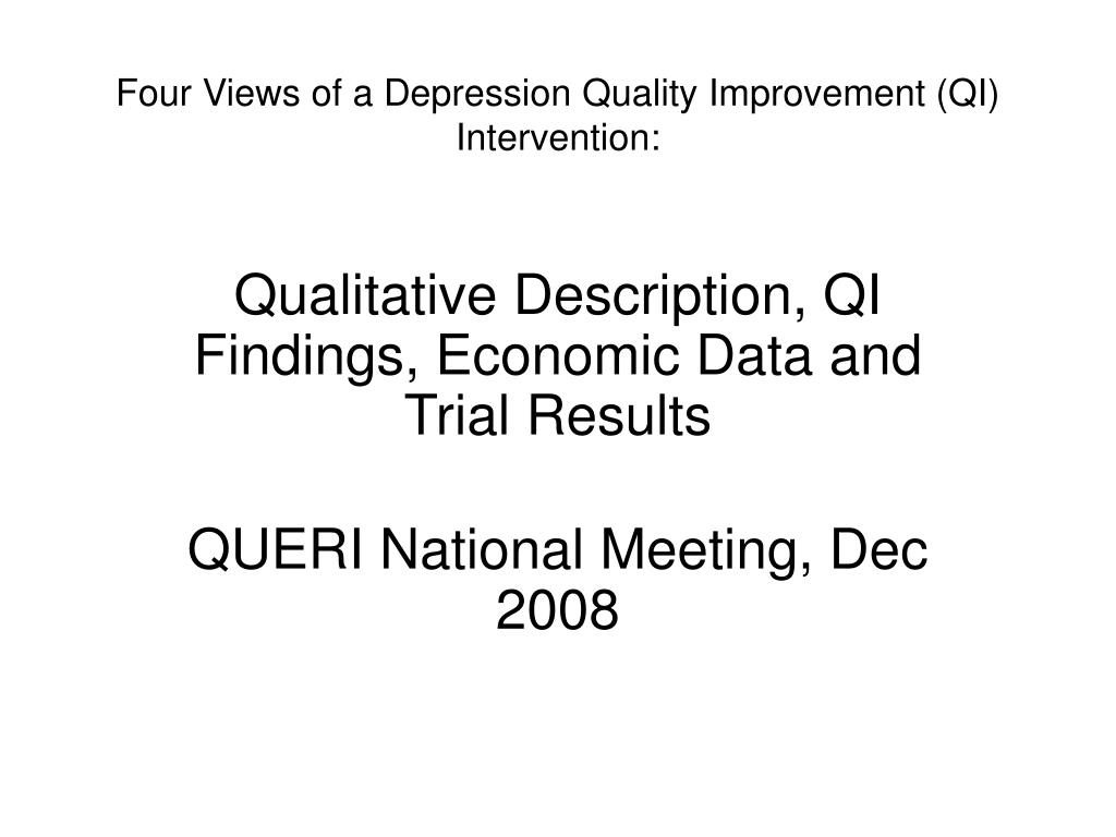 four views of a depression quality improvement qi intervention l.