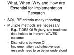 what when why and how are essential for implementation research