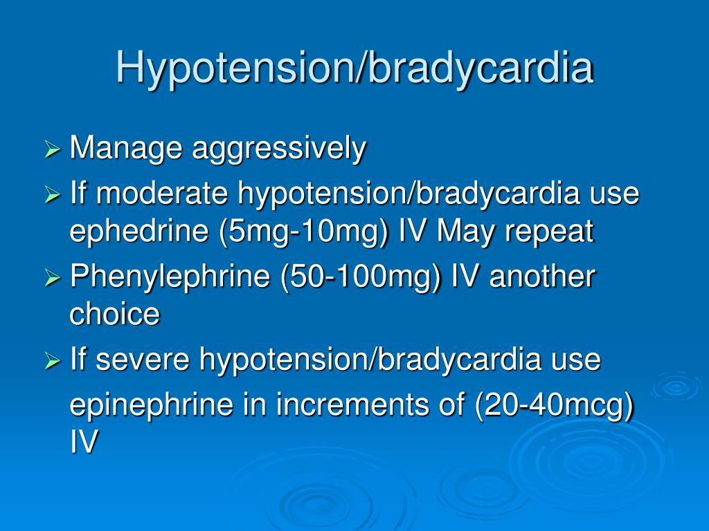 Hypotension/bradycardia