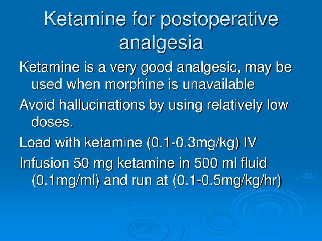 Ketamine for postoperative analgesia