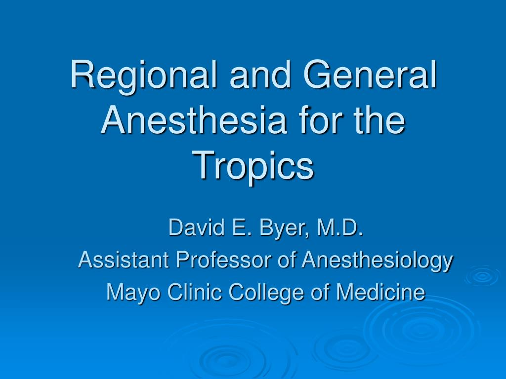 regional and general anesthesia for the tropics l.