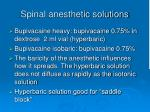 spinal anesthetic solutions