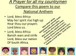 a prayer for all my countrymen compare this poem to our national anthem