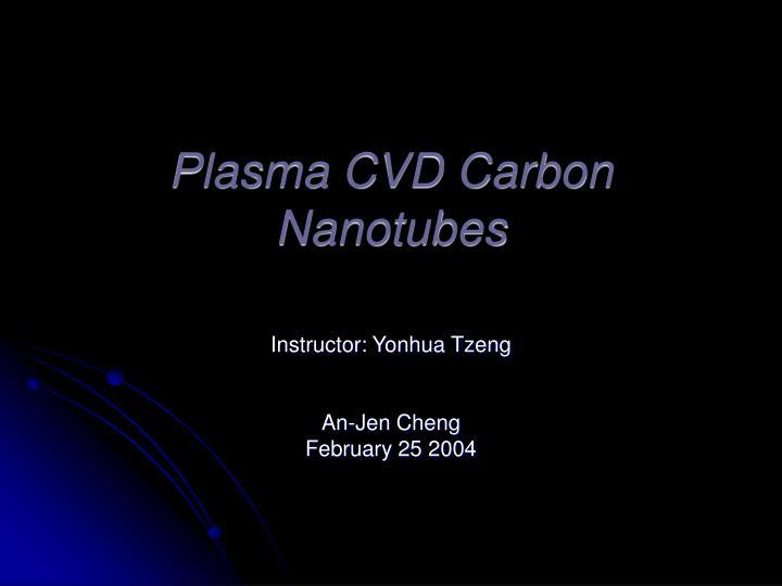 plasma cvd carbon nanotubes n.