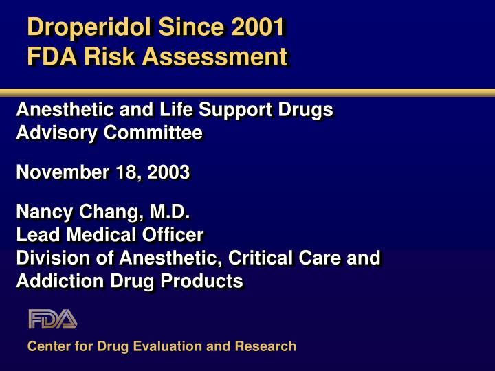 droperidol since 2001 fda risk assessment n.
