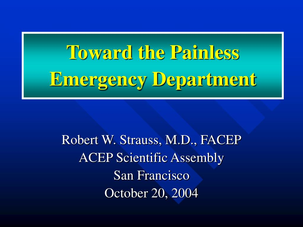 toward the painless emergency department l.