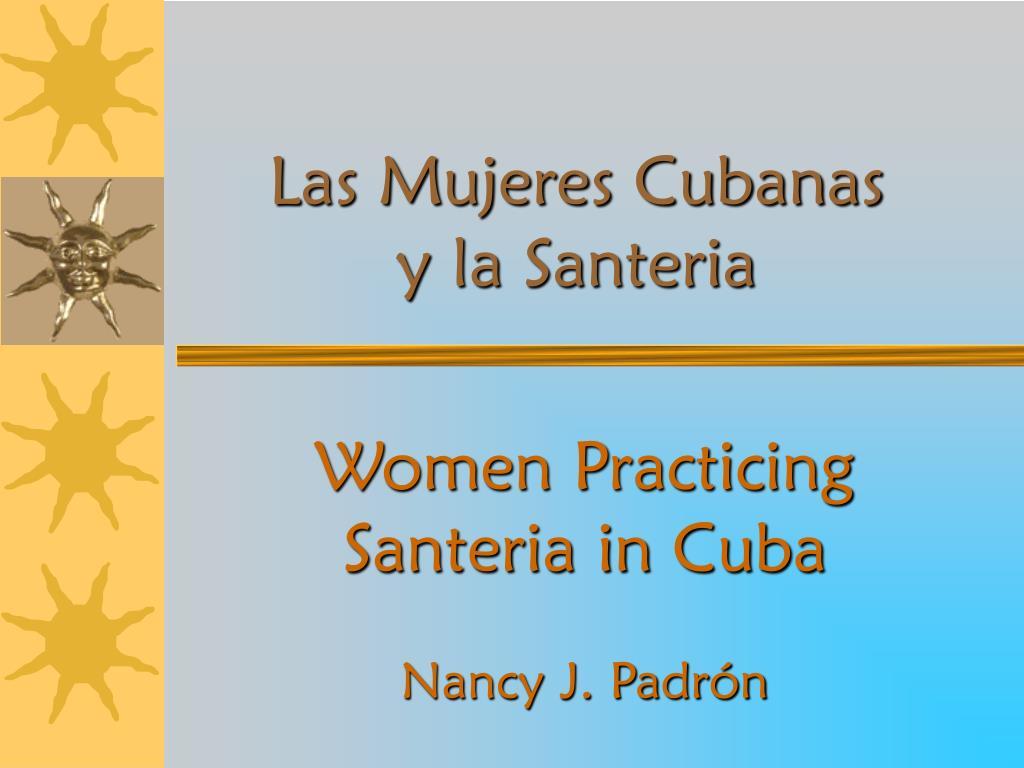 las mujeres cubanas y la santeria l.