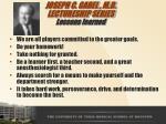 joseph c gabel m d lectureship series lessons learned