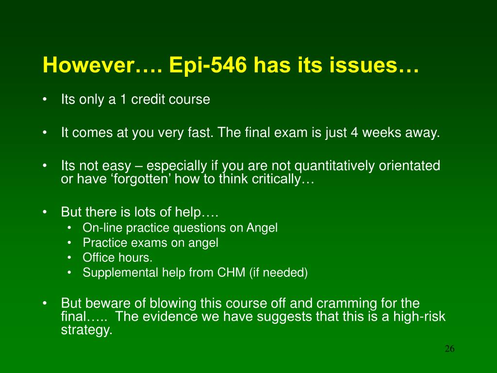 However…. Epi-546 has its issues…