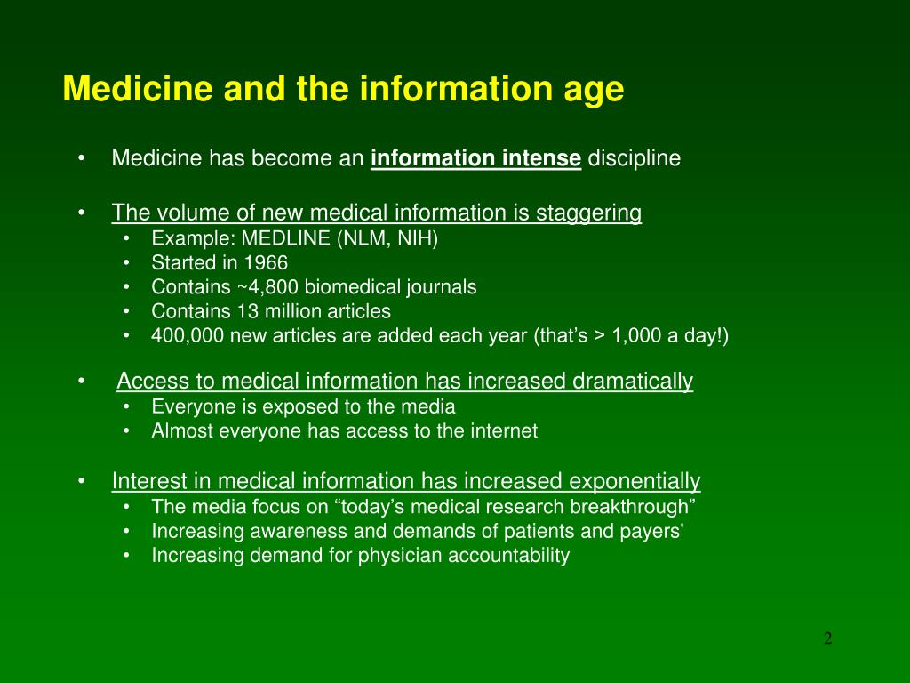 Medicine and the information age