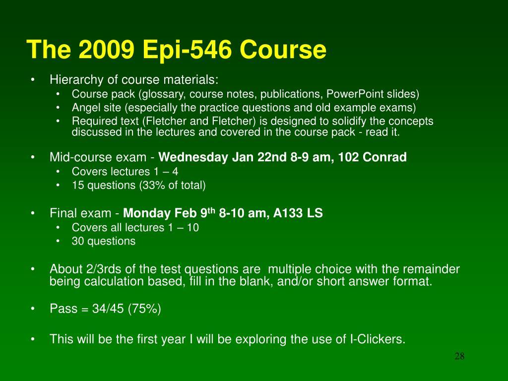 The 2009 Epi-546 Course