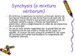 synchysis o mixtura verborum