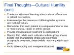 final thoughts cultural humility cont