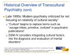 historical overview of transcultural psychiatry cont