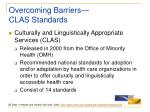overcoming barriers clas standards