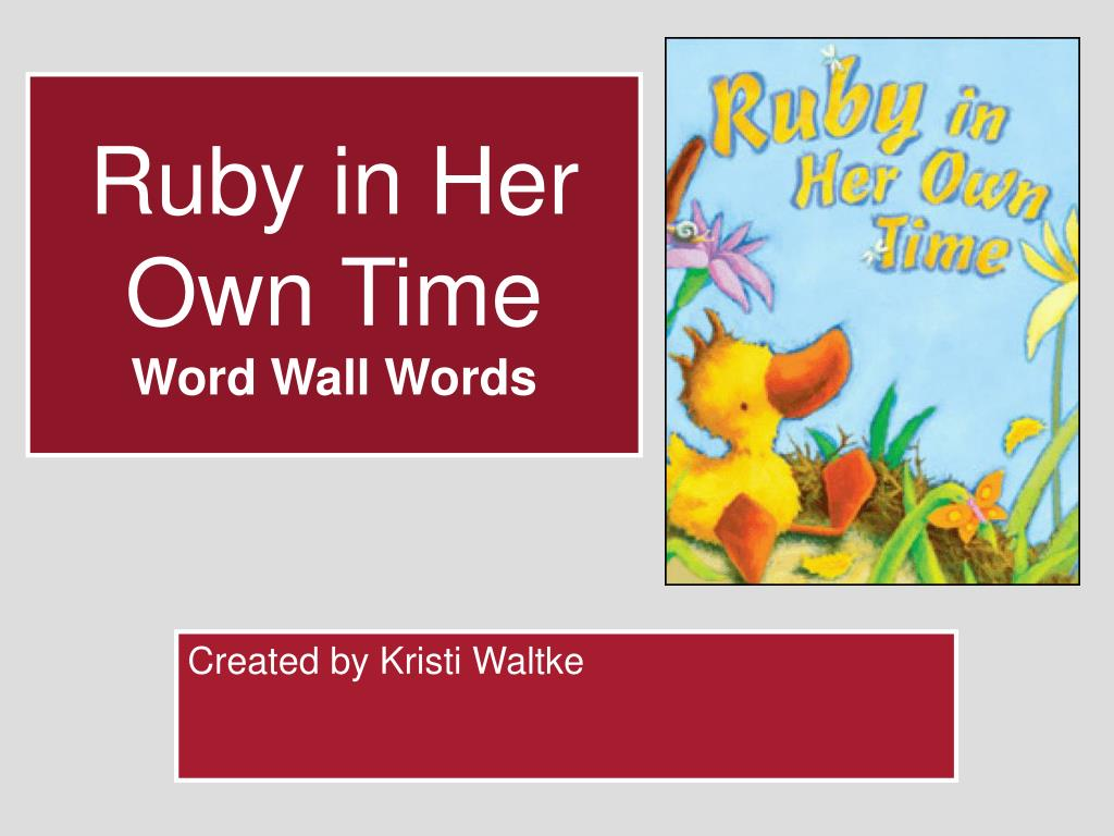 ruby in her own time word wall words l.