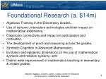 foundational research a 14m