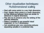 other visualization techniques multidimensional scaling