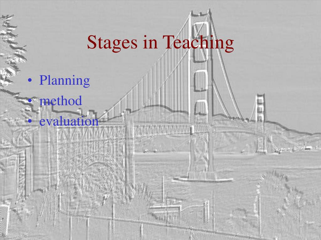 Stages in Teaching