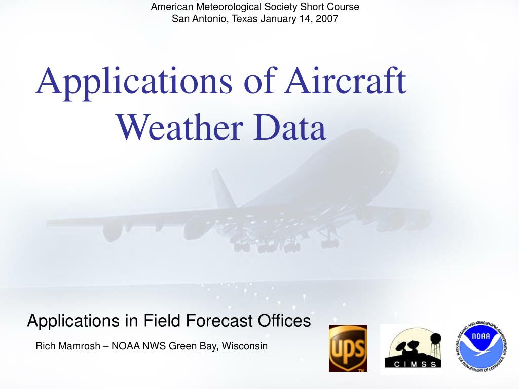 applications of aircraft weather data l.