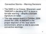 convective storms warning decisions