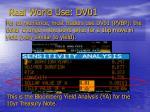 real world use dv01