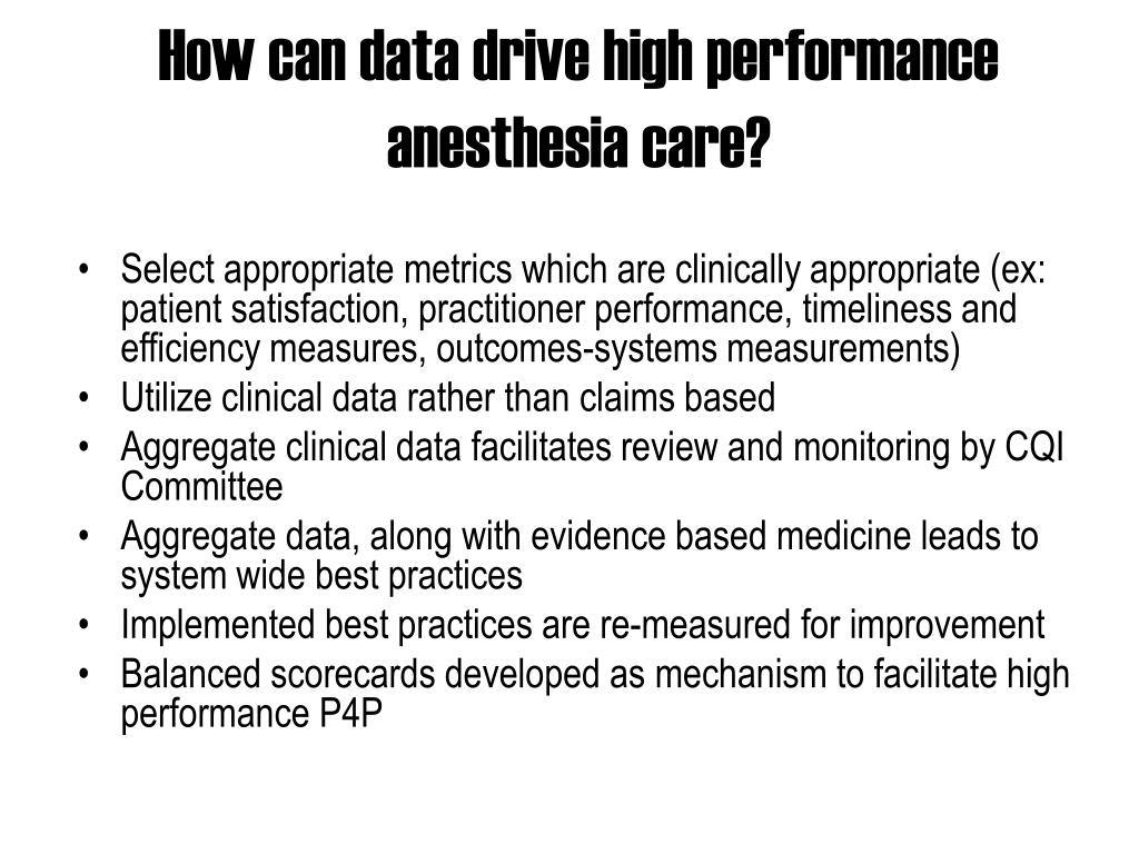 How can data drive high performance anesthesia care?